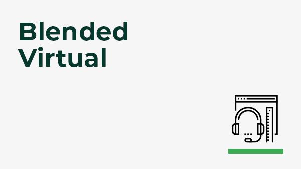 Bsb51319 - blended - virtual - december 6-10 course blended virtual